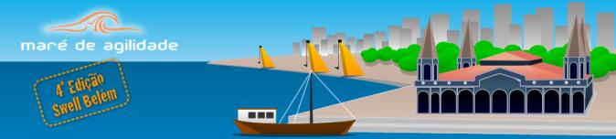 Maré de Agilidade - Edição Belém
